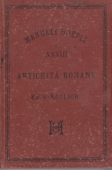 Le antichit? private dei romani. Edizione del 1883