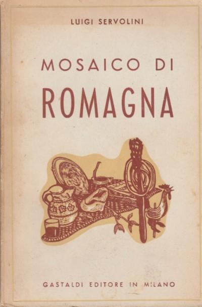 Mosaico di romagna - Servolini Luigi