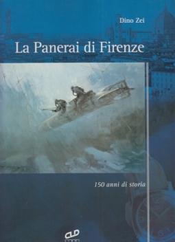 La Paneari di Firenze. 150 anni di storia