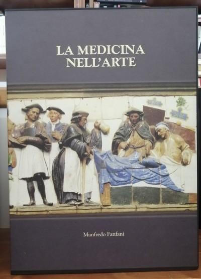 La medicina nell'arte cofanetto completi dei suoi 15 volumi - Fanfani Manfredo