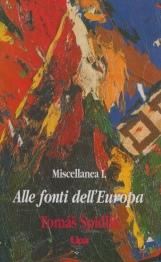 Alle fonti dell'Europa. Miscellanea: 1