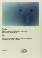 Psiche. Dizionario storico di psicologia, psichiatria, psicoanalisi, neuroscienze 2 A-K
