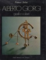 Alberto Giorgi. Gioielli e sculture