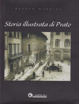 Storia illustrata di Prato