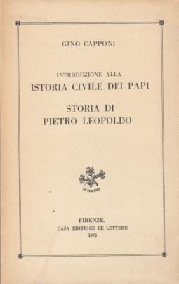 Introduzione alla istoria civile dei papi. Storia di Pietro Leopoldo