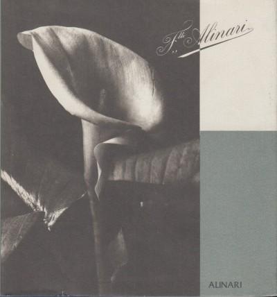Fratelli alinari, firenze 1852-1992 - Alinari