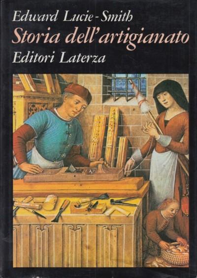 Storia dell'artigianato - Lucie-smith Edward