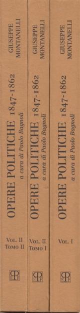Opere politiche 1847-1862
