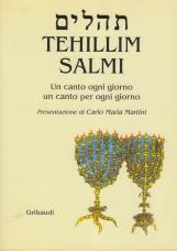 Tehillim - Salmi. Un canto ogni giorno un canto per ogni giorno