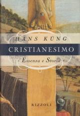 Cristianesimo. Essenza e storia