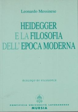 Heidegger e la filosofia dell'epoca moderna