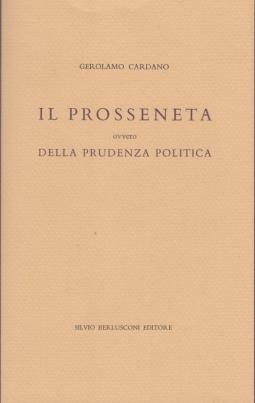 Il prosseneta ovvero della prudenza politica