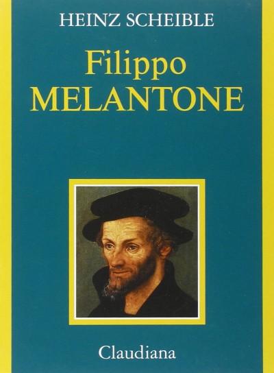 Filippo melantone - Scheible Heinz