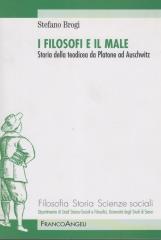 I filosofi e il male. Storia della teodicea da Platone ad Auschwitz