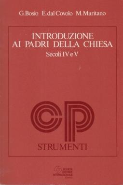 Introduzione ai padri della Chiesa. Secoli IV e V