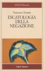 Escatologia della negazione
