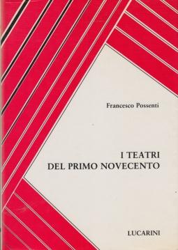 I Teatri del primo novecento