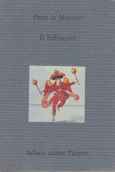 Il bilboquet - Pierre De Marivaux