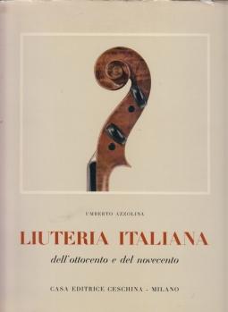 Liuteria italiana dell'ottocento e del novecento