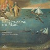 La devozione e il mare. Aspetti di fede e religiosit? in Liguria