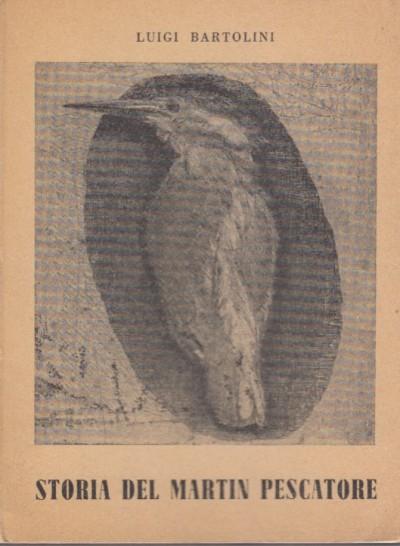 Storia del martin pescatore - Bartolini Luigi