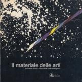 Il materiale delle arti, processi tecnici e formativi dell'immagine