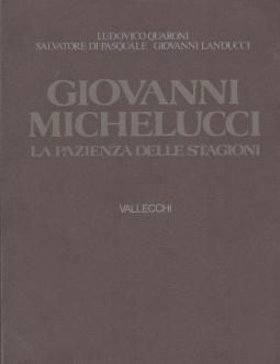 Giovanni Michelucci La pazienza delle stagioni