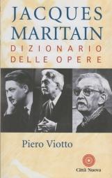 Jacques Maritain. Dizionario delle opere