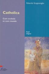 Catholica. Cum ecclesia et cum mundo