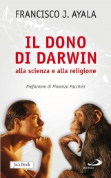 Il dono di Darwin alla scienza e alla religione