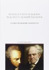 Intelletto e ragione in Kant e Sch?penhauer