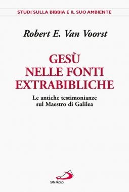 Ges? nelle fonti extrabibliche. Le antiche testimonianze sul Maestro di Galilea