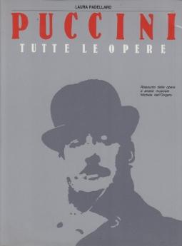 Puccini. Tutte le opere
