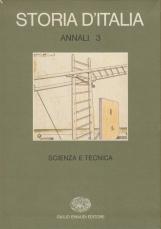 Storia d'Italia, annali 3. Scienza e tecnica