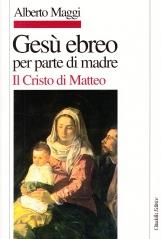 Ges? ebreo per parte di madre. Il Cristo di Matteo