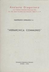 Hierarchica communio. Significato della formula nella ?Lumen gentium?