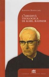 L'eredit? teologica di Karl Rahner