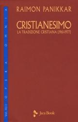Cristianesimo. La Tradizione cristiana 1961-1977