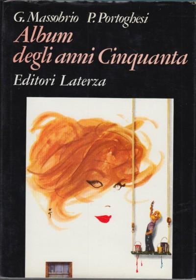 Album degli anni cinquanta - Massobrio Giovanna - Portoghesi Paolo