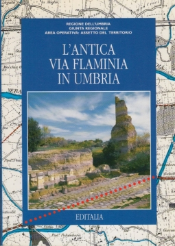 L'Antica via Flaminia in Umbria