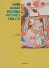 Dionigi da Borgo Sansepolcro fra Petrarca e Boccaccio
