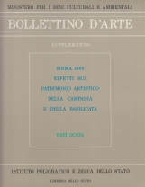 Bollettino d'arte. Supplemento: Sisma 1980 effetti sul patrimonio artistico della Campania e della Basilicata. Basilicata