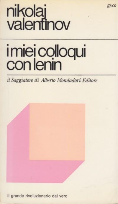 I miei colloqui con lenin - Velentinov Nikolj