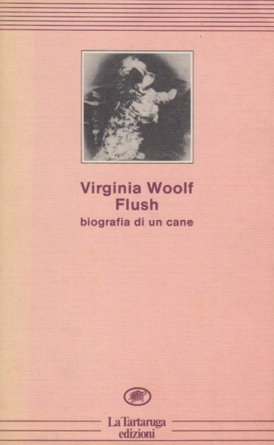 Flush. biografia di un cane - Woolf Virginia