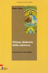 Chiesa diakonia della salvezza. Lineamenti di ecclesiologia