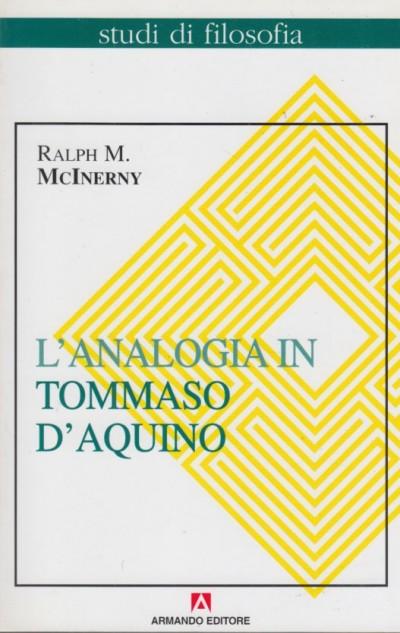 L'analogia in tommaso d'aquino - Mcinerny Ralph M.