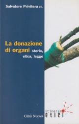 La donazione di organi. Storia, etica, legge