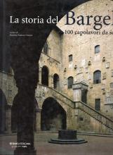 La storia del Bargello. 100 capolavori da scoprire