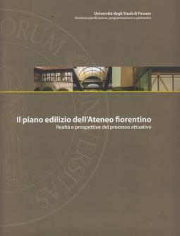 Il piano dell'Ateneo fiorentino. Realtà e prospettive del processo attuativo