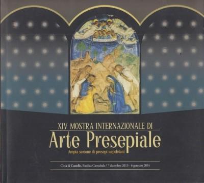 Xii mostra internazionale di arte presepiale. ampia sezione di presepi napoletani - Aa.vv.